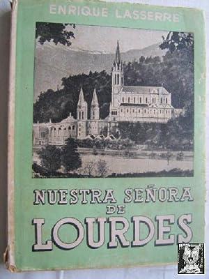 NUESTRA SEÑORA DE LOURDES: LASSERRE, Enrique