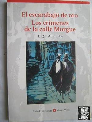 EL ESCARABAJO DE ORO/ LOS CRÍMENES DE: ALLAN POE, Edgar