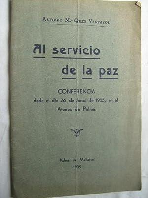 AL SERVICIO DE LA PAZ: QUÉS VENTAYOL, Antonio