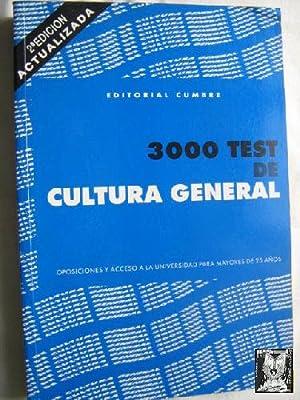 3000 TEST DE CULTURA GENERAL para oposiciones y acceso a la universidad para mayores de 25 a&ntilde...