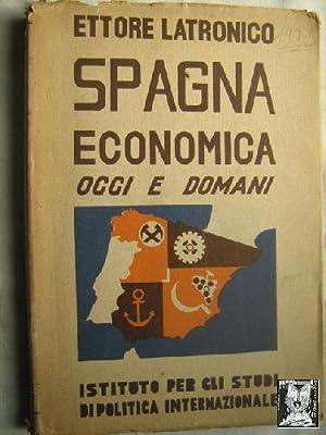 SPAGNA ECONOMICA OGGI E DOMANI: LATRONICO, Ettore