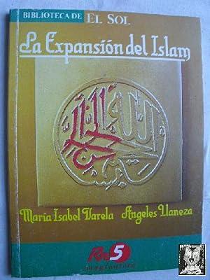 LA EXPANSIÓN DEL ISLAM: VARELA, María Isabel