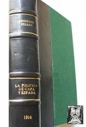 LA POLÍTICA DE CAPA Y ESPADA: SELLÉS, Eugenio