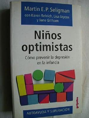NIÑOS OPTIMISTAS: SELIGMAN, Martin E.P.