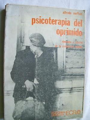 PSICOTERAPIA DEL OPRIMIDO: MOFFATT, Alfredo