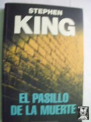 EL PASILLO DE LA MUERTE: KING, Stephen