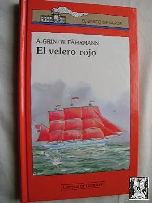 EL VELERO ROJO: GRIN, A./ FÄHRMANN,