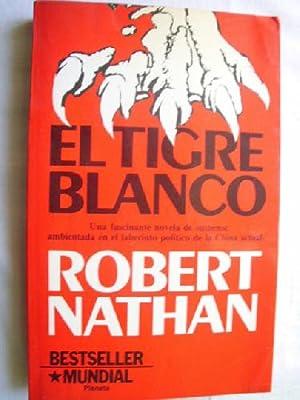EL TIGRE BLANCO: NATHAN, Robert