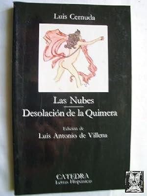 LAS NUBES/ DESOLACIÓN DE LA QUIMERA: CERNUDA, Luis