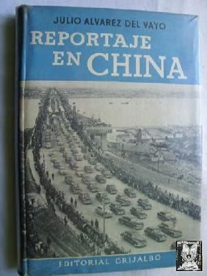 REPORTAJE EN CHINA: ÁLVAREZ DEL VAYO, Julio