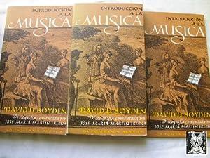 INTRODUCCIÓN A LA MÚSICA (3 volúmenes): BOYDEN, David D.