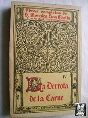 LA DERROTA DE LA CARNE: MORALES SAN MARTÍN, B.
