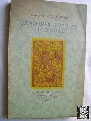CANÇONER POPULAR DE NADAL: LLONGUERES, Joan