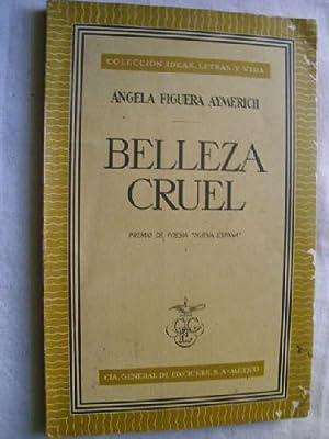 BELLEZA CRUEL: FIGUERA AYMERICH, Ángela