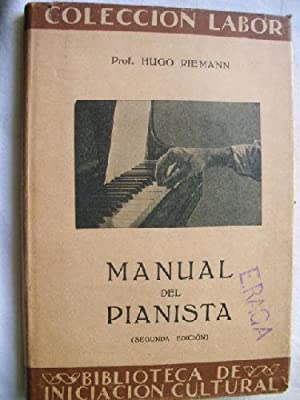 MANUAL DEL PIANISTA: RIEMANN, Hugo