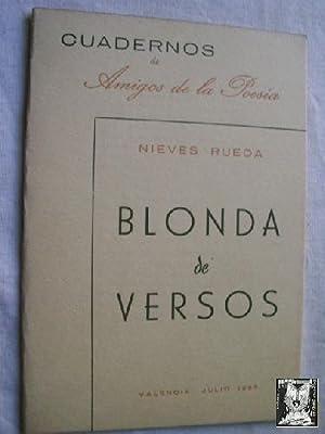 BLONDA DE VERSOS: RUEDA, Nieves