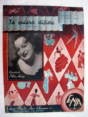 Partitura - Score : TE QUIERO DIJISTE (Canción): GREVER María (letra y música)