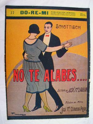 Partitura - Score : NO TE ALABES? (Schottisch): LAULLON José Mª (letra), CERVERA PUJOL José Mª (...
