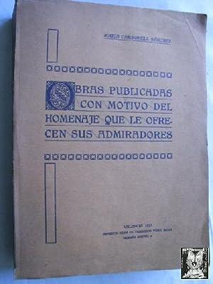 OBRA PUBLICADAS CON MOTIVO DEL HOMENAJE QUE LE OFRECEN SUS ADMIRADORES. María Carbonell S&...