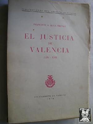 EL JUSTICIA DE VALENCIA 1238-1321: ROCA TRAVER, Francisco A.