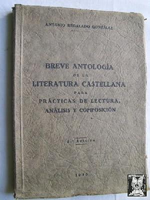 BREVE ANTOLOGÍA DE LA LITERATURA CASTELLANA PARA PRÁCTICAS DE LECTURA, ANÁ...
