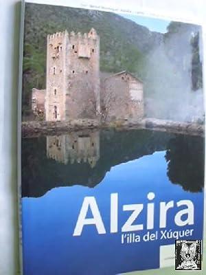 ALZIRA, L ILLA DEL XÚQUER: MONTAGUD, Bernat/ LAIRÓN, Aurelià J./ CARRILLO, José