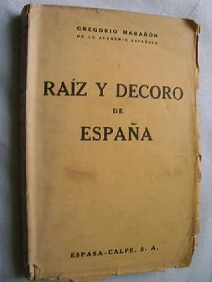 RAÍZ Y DECORO DE ESPAÑA: MARAÑÓN, Gregorio