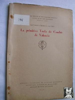 LA PRIMITIVA TAULA DE CAMBIS DE VALENCIA: CARRERES ZACARÉS, Salvador