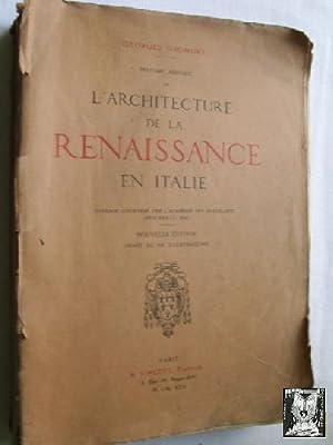 L ARCHITECTURE DE LA RENAISSANCE EN ITALIE: GROMORT, Georges