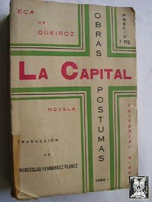 LA CAPITAL: DE QUEIROZ, Eça