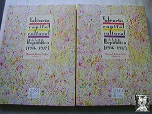 VALÈNCIA, CAPITAL CULTURAL DE LA REPÚBLICA (1936-1937) (2 volúmenes): AZNAR ...