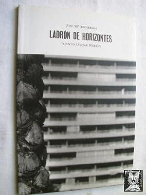 LADRÓN DE HORIZONTES: AZKÁRRAGA, José Mª y DOCAVO FERRÁN, Ignacio