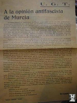 A LA OPINION ANTIFASCISTA DE MURCIA. SIN FECHA, POSIBLEMENTE 1937: EL COMITÉ UGT