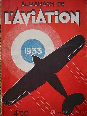 ALMANACH DE L'AVIATION 1933: BLANC Edmond (Redacteur Chef)