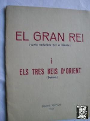 EL GRAN REI I ELS TRES REIS D ORIENT: CABRIOL, Jordi y RODAMILANS, Carme