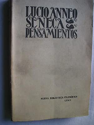 PENSAMIENTOS: SÉNECA, Lucio Anneo