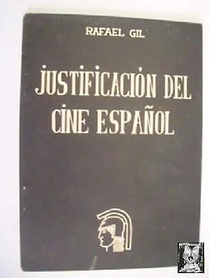 JUSTIFICACIÓN DEL CINE ESPAÑOL: GIL, Rafael