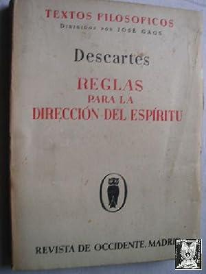 REGLAS PARA LA DIRECCIÓN DEL ESPÍRITU: DESCARTES, Ren�