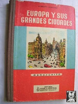 EUROPA Y SUS GRANDES CIUDADES: MONTANA, Alberto