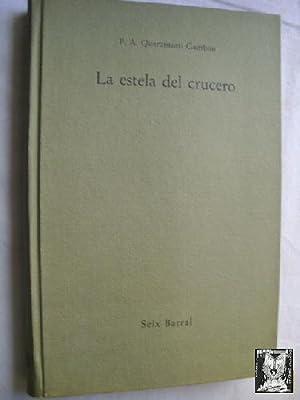 LA ESTELA DEL CRUCERO: QUARANTOTTI GAMBINI, P.A.