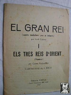 EL GRAN REI I ELS TRES REIS D ORIENT: CABIROL, Jordi y RODAMILANS, Carme