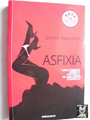ASFIXIA: PALAHNIUK, Chuck