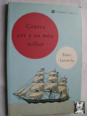 CONTES PER A UN MÓN MILLOR: LARREULA, Enric
