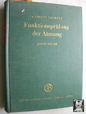 FUNKTIONSPRÜFUNG DER ATMUNG: ANTHONY, Von A.J.