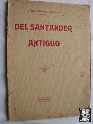 DEL SANTANDER ANTIGUO: FRESNEDO DE LA CALZADA, J.