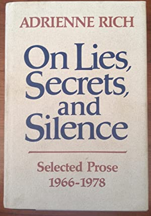 On Lies, Secrets, and Silence: Selected Prose: Adrienne Rich