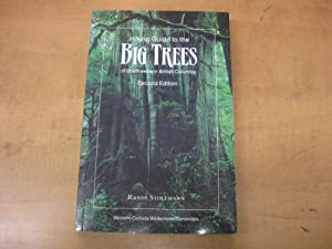 Hiking Guide to the Big Trees of: Stoltmann