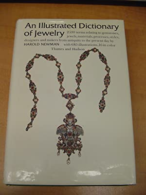 An Illustrated Dictionary of Jewelry: 2,530 Entries,: Newman, Harold