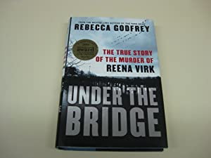 Under The Bridge: Rebecca Godfrey