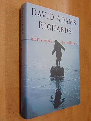Mercy Among the Children: Richards, David Adams
